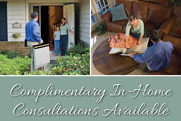 Complimentary In-Home Consultations Available